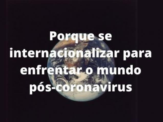 Internacionalização de empresas no mundo pós-coronavírus